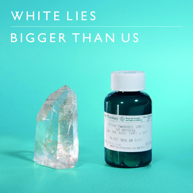 Cover - White Lies - Bigger Than Us