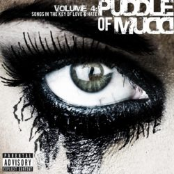 Volume 4_ Songs In The Key Of Love & Hate_ Puddle Of Mudd - CMS Source