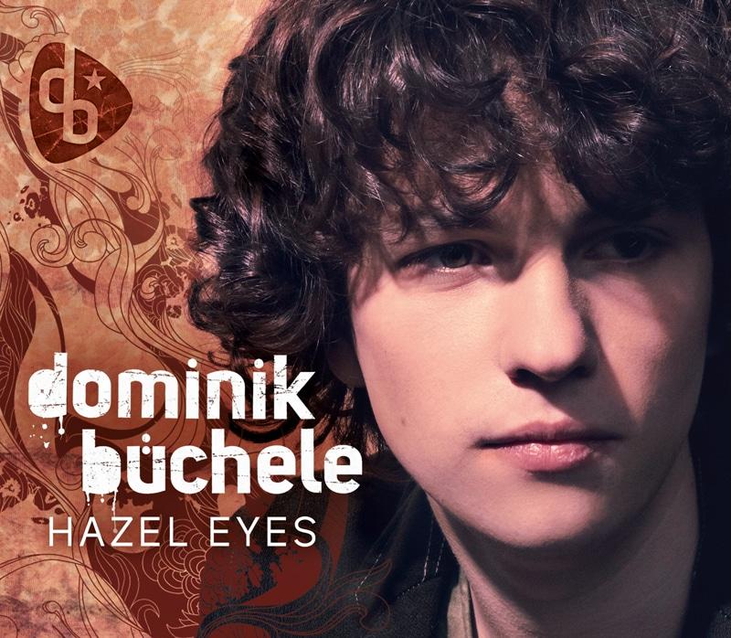 Dominik Büchele Cover Single Hazel Eyes