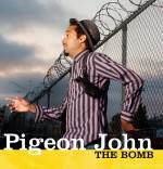 The Bomb - Cover - Pigeon John