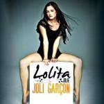 "Achtung Lolita Jolie kommt - ""Joli Garcon"" erleben! - Musik News"