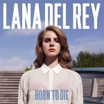 Cover Born To Die Lana Del Rey