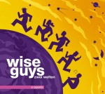 Wise Guys Album Cover