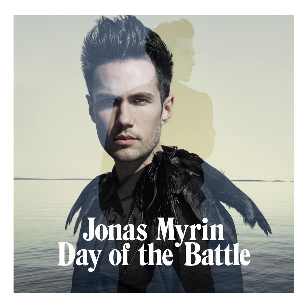 Jonas Myrin - day of the battle / Lyrics // HD - YouTube