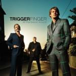 Triggerfinger Albumcover
