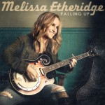 "Melissa Etheridge legt mit ""Falling Up"" Trend fest! - Musik News"