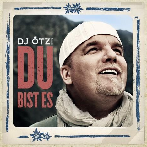 Dj Ötzi - Cover - Du bist es