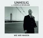 Unheilig - Andreas Bourani - Cover - wie wir waren