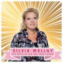 """Silvia Wollny - """"Ich setz alles auf das Leben"""""""